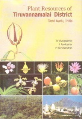Plant Resources of Tiruvannamalai District, Tamil Nadu, India