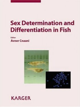 Sex Determination and Differentiation in Fish