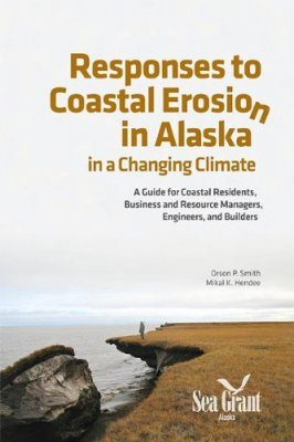 Responses to Coastal Erosion in Alaska in a Changing Climate