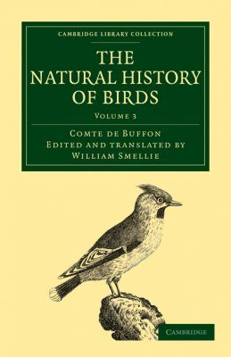 The Natural History of Birds, Volume 3