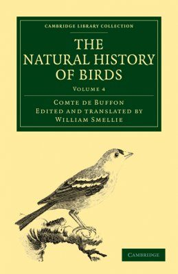 The Natural History of Birds, Volume 4