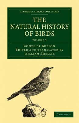 The Natural History of Birds, Volume 5