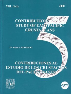 Contributions to the Study of East Pacific Crustaceans: Volume 5(1)