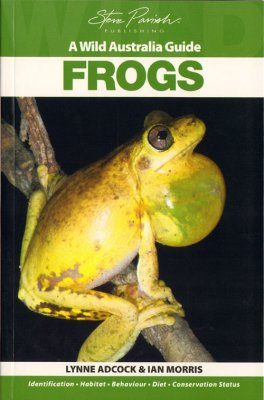 Wild Australia Guide: Frogs