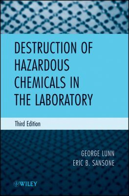Destruction of Hazardous Chemicals in the Laboratory