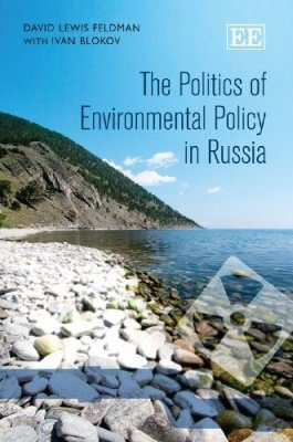 The Politics of Environmental Policy in Russia