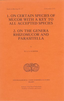 On Certain Species of Mucor with a Key to All Accepted Species - On the Genera Rhizomucor and Parasitella