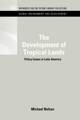 The Development of Tropical Lands