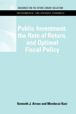 Public Investment, the Rate of Return, and Optimal Fiscal Policy
