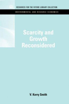 Scarcity and Growth Reconsidered