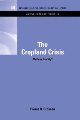 The Cropland Crisis
