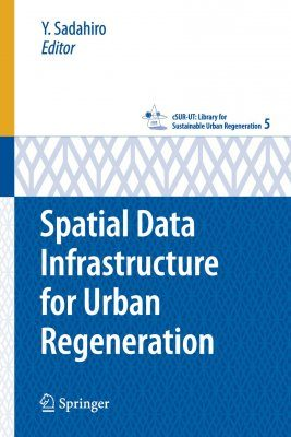 Spatial Data Infrastructure for Urban Regeneration
