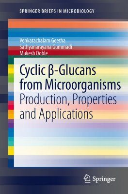 Cyclic Beta-Glucans from Microorganisms