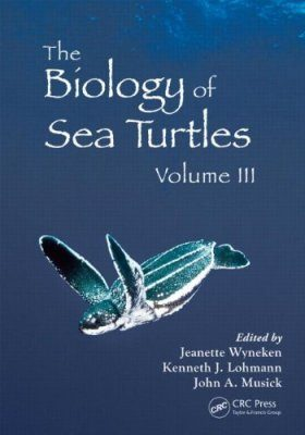 The Biology of Sea Turtles, Volume 3