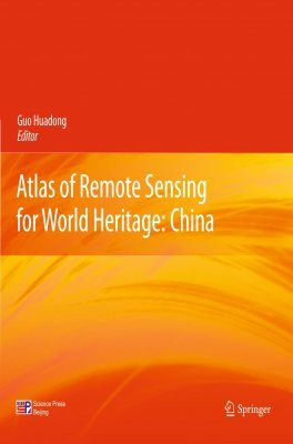 Atlas of Remote Sensing for World Heritage: China