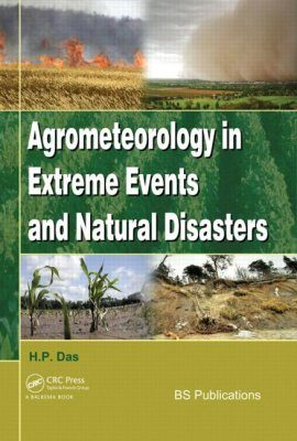 Agrometeorology in Extreme Events and Natural Disasters