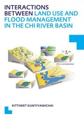 Interactions Between Land Use and Flood Management in the Chi River Basin