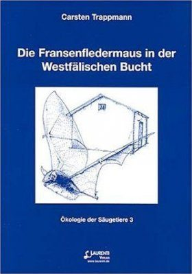 Die Fransenfledermaus in der Westfälischen Bucht [The Natterer's Bat in the Westphalian Bight]
