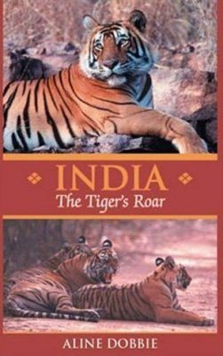 India: The Tiger's Roar