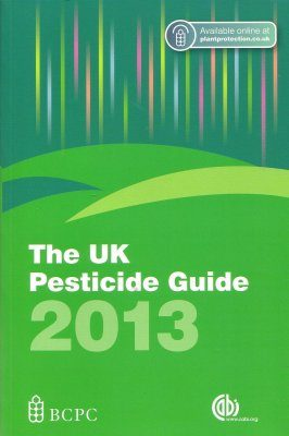The UK Pesticide Guide 2013