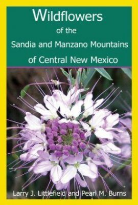 Wildflowers of the Sandia and Manzano Mountains of Central New Mexico