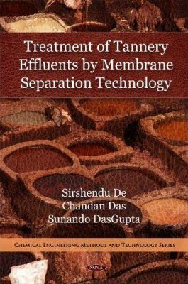 Treatment of Tannery Effluents by Membrane Separation Technology