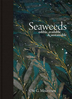 Seaweeds: Edible, Available, & Sustainable