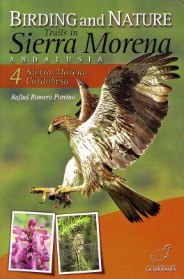 Birding and Nature Trails in Sierra Morena, Andalusia 4. Sierra Morena and Cordobesa