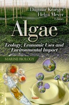 Algae: Ecology, Economic Uses and Environmental Impact