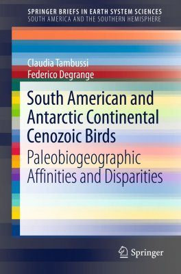 South American and Antarctic Continental Cenozoic Birds