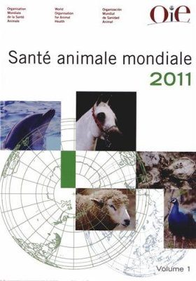 Santé Animale Mondiale 2011 (2-Volume Set)