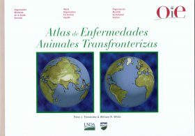 Atlas des Enfermedades Animales Transfronterizas [Atlas of Transboundary Animal Diseases]