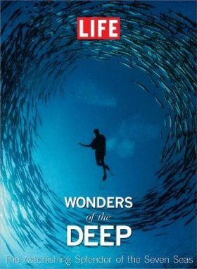 LIFE - Wonders of the Deep
