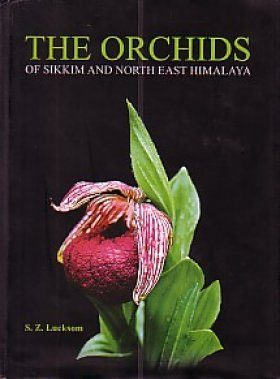 The Orchids of Sikkim and North East Himalaya