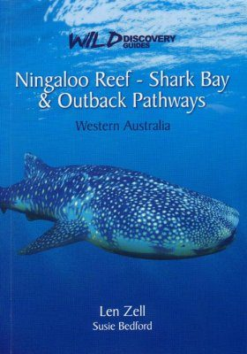 Wild Discovery Guides - Ningaloo Reef - Shark Bay & Outback Pathways