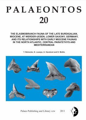 Palaeontos 20: The Elasmobranch Fauna of the Late Burdigalian, Miocene, at Werder-Uesen, Lower Saxony, Germany, and its Relationships with Early Miocene Faunas in the North Atlantic, Central Paratethys and Mediterranean