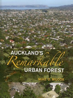 Auckland's Remarkable Urban Forest