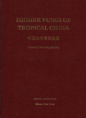 Higher Fungi of Tropical China