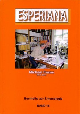 Esperiana, Volume 16: Michael Fibiger 1945 - 2011 [English / German]