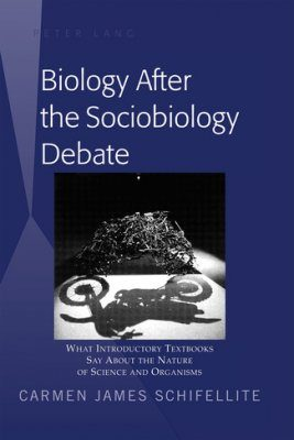 Biology After the Sociobiology Debate