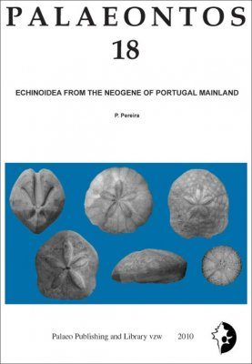 Palaeontos 18: Echinoidea from the Neogene of Portugal Mainland