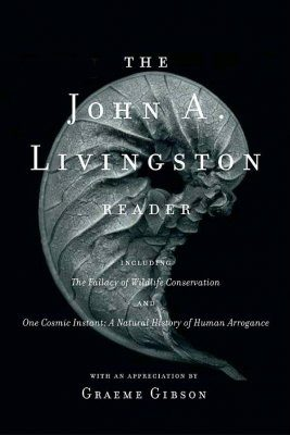 The John A. Livingston Reader