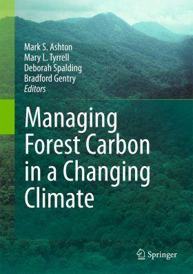 Managing Forest Carbon in a Changing Climate