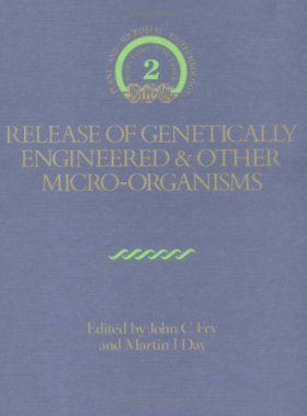 Release of Genetically Engineered and other Microorganisms