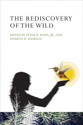The Rediscovery of the Wild