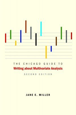 The Chicago Guide to Writing About Multivariate Analysis