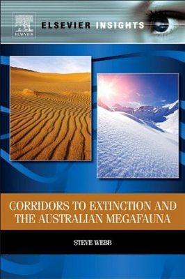 Corridors to Extinction and the Australian Megafauna