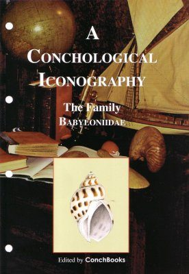 A Conchological Iconography: The Family Babyloniidae