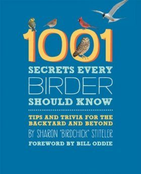 1001 Secrets Every Birder Should Know