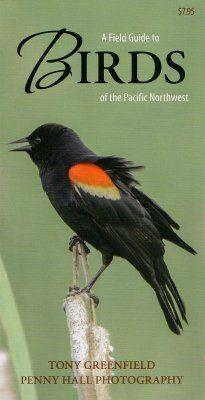 A Field Guide to Birds of the Pacific Northwest